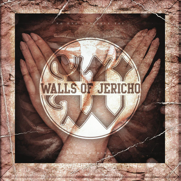 Walls of Jericho - No One Can Save You From Yourself (2016)