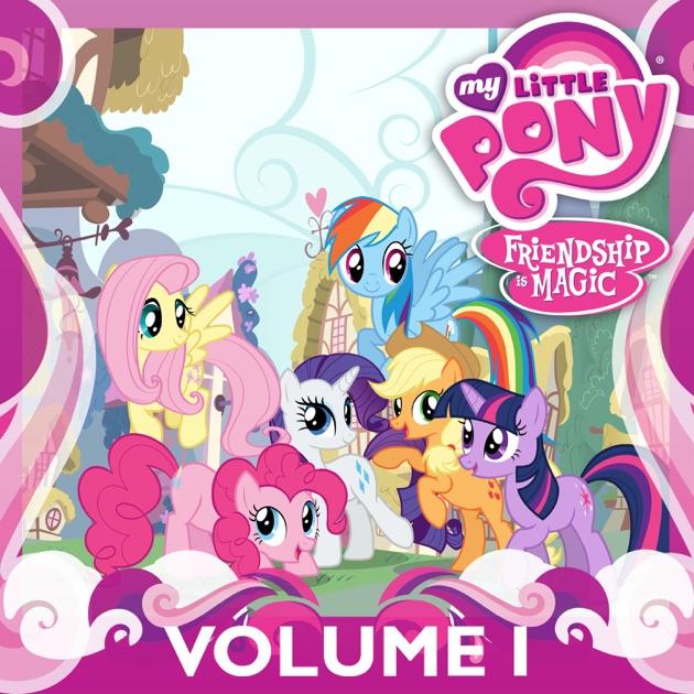 my little pony friendship is magic vol 1 on itunes