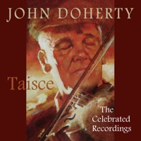 Taisce - The Celebrated Recordings by John Doherty on Apple Music