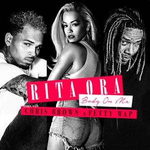 Body on Me (feat. Chris Brown & Fetty Wap) [Fetty Wap Remix] - Single Mp3 Download