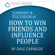 Ready Reads Summaries - How to Win Friends & Influence People by Dale Carnegie: An Action-Steps Summary and Analysis (Unabridged)