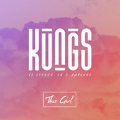 This Girl - Kungs & Cookin' On 3 Burners