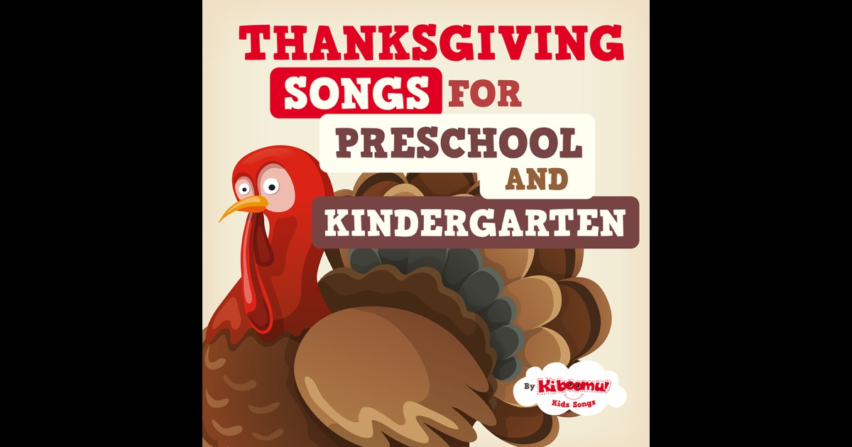 thanksgiving songs for preschool thanksgiving songs for preschool and kindergarten by the 672