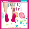 Party Girl: The Girl's Series, Book 1 (Unabridged) AudioBook Download