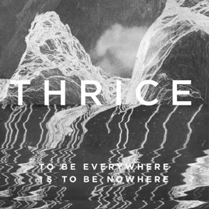 To Be Everywhere Is to Be Nowhere Mp3 Download