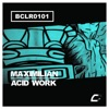 Acid Work - Single, Maximilian