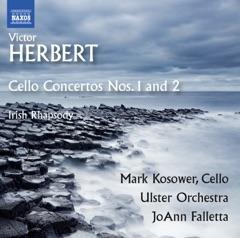 Herbert: Cello Concertos Nos. 1-2, & Irish Rhapsody