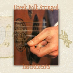 Greek Folk Stringed Instruments