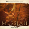 Handel: Messiah, HWV 56 (Highlights) - Mormon Tabernacle Choir, Orchestra At Temple Square & Mack Wilberg