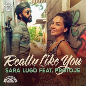 Sara Lugo - Really Like You feat. Protoje