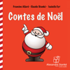 Francine Allard, Claudie Stanké & Isabelle Cyr - Contes de Noël artwork