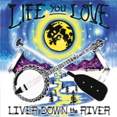Liver Down the River - State Line