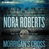 Nora Roberts - Morrigan's Cross: Circle Trilogy, Book 1  artwork
