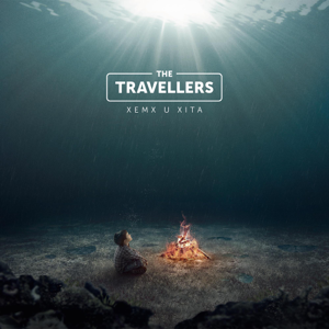 The Travellers - Xemx U Xita - EP