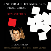 """One Night in Bangkok (From """"Chess"""") [Remastered 2016]"""