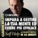 Claudio Belotti - Impara a gestire la tua mente ed essere più efficace: Self Help. Allenamenti mentali in 60 minuti