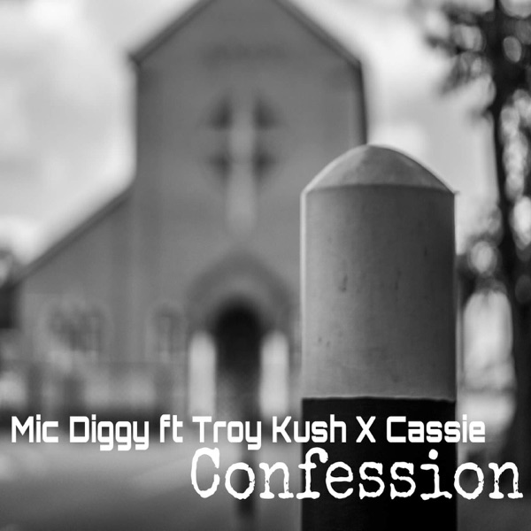Confession (feat. Troy Kush & Cassie) - Single