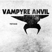 Vampyre Anvil - Prune That Dirty Stamen