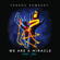 We Are a Miracle - Yaakov Shwekey