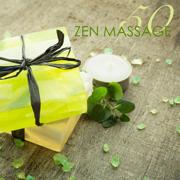 50 Zen Massage - Relaxing Spa Massage Music & Zen Meditation Songs - Pure Massage Music