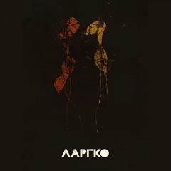 LARGO - EP