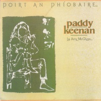 Poirt an Phíobaire by Paddy Keenan on Apple Music
