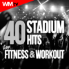 40 Stadium Hits For Fitness & Workout (Unmixed Compilation for Fitness & Workout 126 - 170 BPM - Ideal for Running, Jogging, Step, Aerobic, CrossFit, Cardio Dance, Gym, Spinning, HIIT - 32 Count) - Various Artists