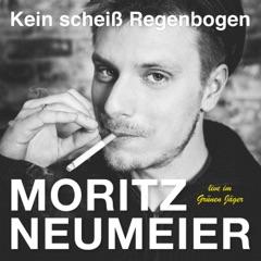 Moritz Neumeier - Kein scheiß Regenbogen