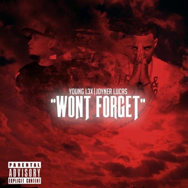 Won't Forget (feat. Joyner Lucas) - Single