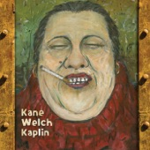 Kane Welch Kaplin - Zagnut