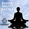 Karma Shanti Mantra Get Rid of Bad Karmas
