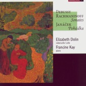 Elizabeth Dolin, Francine Kay - Pohádka (Fairy Tale) For Cello And Piano: Con Moto - Adagio (Leos Janácek)