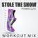 Stole the Show (Workout Mix) - Power DJ's