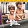 Kaakka Muttai Original Motion Picture Soundtrack