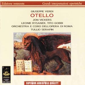 Tito Gobbi, Orchestra dell'opera di Roma, Coro Dell'Opera Di Roma & Orchestra Del Teatro Alla Scala Di Milan - Otello, Act III: Vieni; l'aula è deserta
