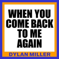 When You Come Back to Me Again - Single
