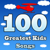 100 Greatest Kids Songs - Kiddie Palooza