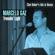 Travelin' Light. Chet Baker's Hits in Bossa - Marcelo Gaz