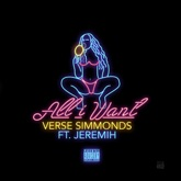 All I Want (feat. Jeremih) - Single