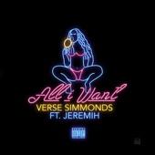 All I Want (feat. Jeremih) - Single