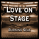 Burning Seas - Love on Stage: 80's 90's Rock Ballads Unplugged