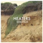 Heaters - Lowlife