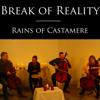 Break of Reality - Rains of Castamere artwork