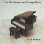 Luis Siu Riveron - Y Volvere