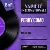 Ko-Ko Mo (Mono Version) - EP, Perry Como