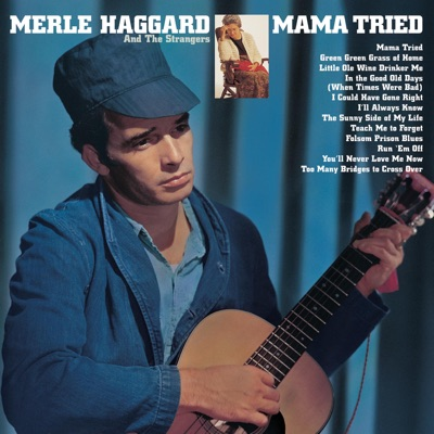 Mama Tried / Pride In What I Am (Remastered) - Merle Haggard