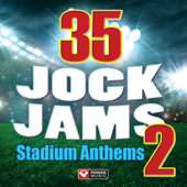 35 Jock Jams 2 Stadium Anthems (Workout Mixes)-Power Music Workout
