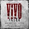 Vivo (feat. Endo, Delirious, Pacho Y Cirilo, Miky Woodz & Valdo El Leopardo) - Single, Benny Benni
