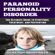 Clayton Geoffreys - Paranoid Personality Disorder: The Ultimate Guide to Symptoms, Treatment, and Prevention (Unabridged)