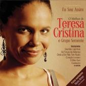 Teresa Cristina E Grupo Semente - Meu Mundo É Hoje (Eu Sou Assim)